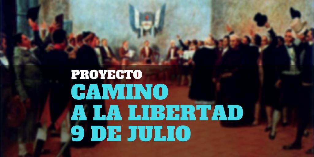 Proyecto: Camino a la libertad – 9 de Julio | Mi Corazón de Tiza ...