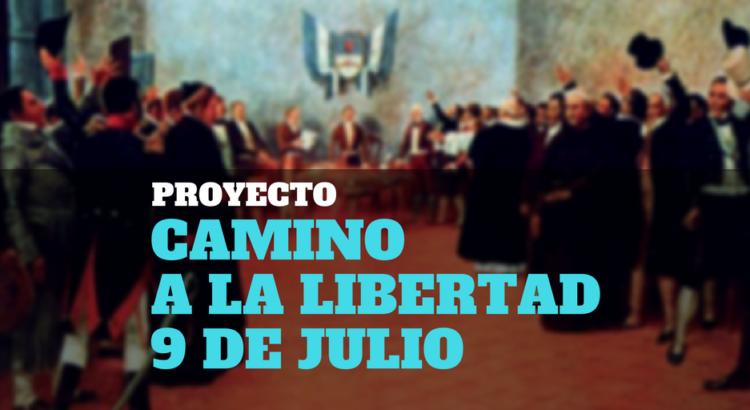 """Portada de proyecto """"Camino a la libertad"""" - Congreso de Tucumán"""