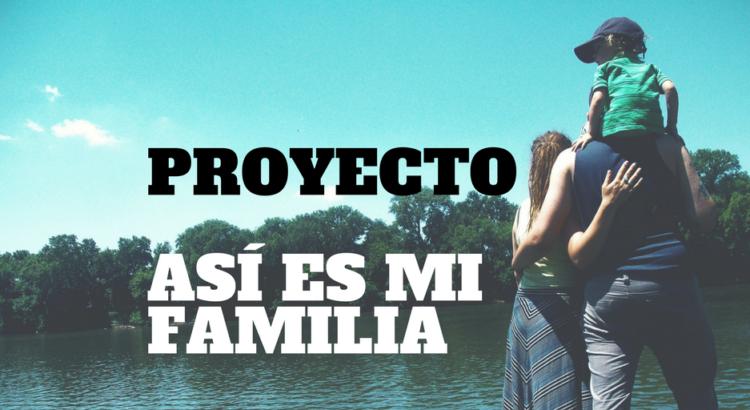 """portada del proyecto """"Así es mi familia"""" - Mi Corazón De Tiza"""