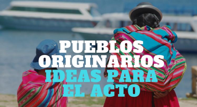 """Portada paraa """"Ideas para acto: Pueblos Originarios"""""""